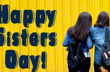 Happy Sisters Day 2021: Wishes, WhatsApp Messages, Instagram Captions, Quotes To Wish Your Sister