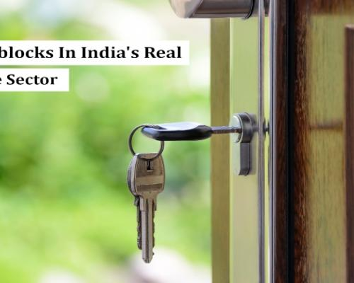Main Challenges In India's Real Estate Sector