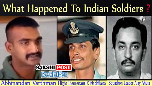 What Happened To Indian Soldiers Who Were Captured By Pakistan? - Sakshi Post