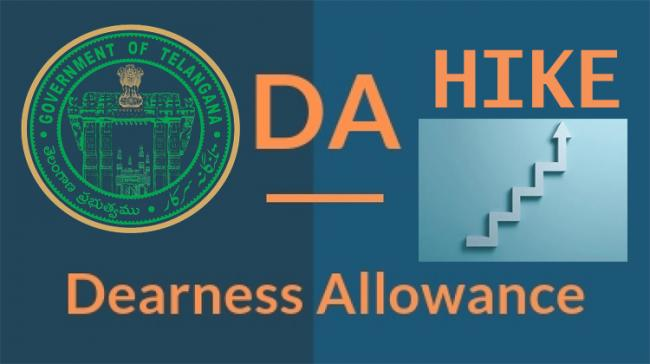 Dearness Allowance Hile for Telangana State Employees - Sakshi Post