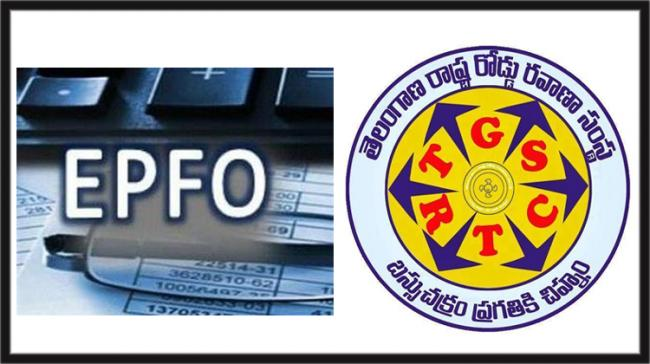 TSRTC dues of employers contribution to the PF - Sakshi Post
