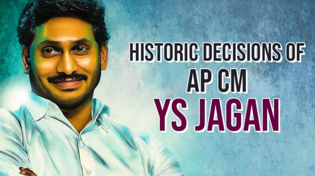 Five Historic Decisions of AP CM In Just Six Months - Sakshi Post
