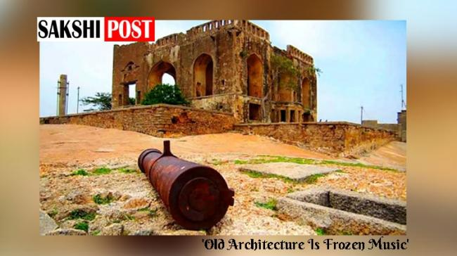 This countryside fort is a combo of history exploration and adventure and is simply breathtaking! - Sakshi Post
