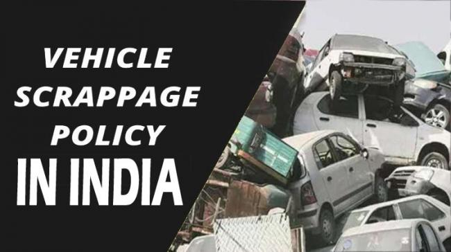 Scrappage Policy in India - Sakshi Post