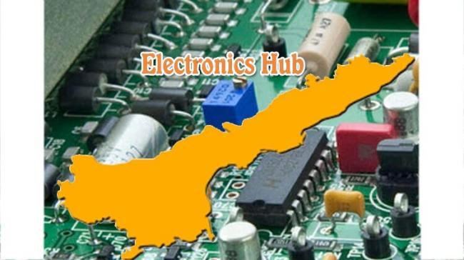 AP To Be Major Electronics Hub In The Country - Sakshi Post