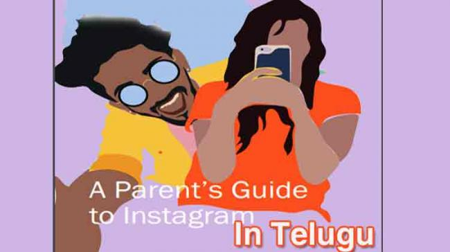 nstagram launches a Parent's Guide in Telugu to help young people be safe on the platform - Sakshi Post